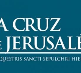Newsletter de la Orden del Santo Sepulcro 2017, La Cruz de Jerusalén