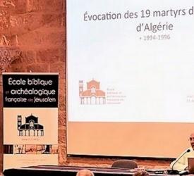 « Il n'y a pas de plus grand amour que de donner sa vie pour ceux qu'on aime » : Une évocation des 19 martyrs d'Algérie à Jérusalem
